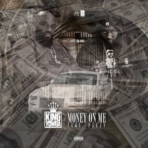 Money On Me (feat. Peezy) - Single Mp3 Download