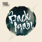 Back Again (feat. Lyracis) - Remady & Manu-L