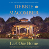 Debbie Macomber - Last One Home: A Novel (Unabridged)  artwork