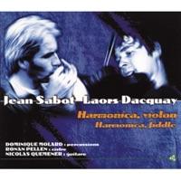 Harmonica, violon (feat. Dominique Molard, Ronan Pellen & Nicolas Quémener) by Jean Sabot & Laors Dacquay on Apple Music