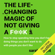 Sarah Knight - The Life-Changing Magic of Not Giving a F**k (Unabridged)