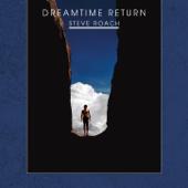 Dreamtime Return - 30th Anniversary Remastered Edition