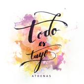 Todo Lo Haces Nuevo - Athenas