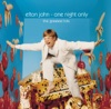 One Night Only: The Greatest Hits (Live), Elton John