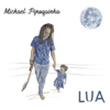 Michael Pipoquinha - Lua  artwork