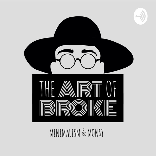 The Art of Broke Podcast
