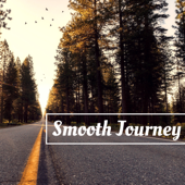 Smooth Journey - Soothing Songs for a Relaxing Car Drive with Isochronic Tones, Alpha Waves