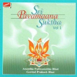 Sri Pavamaana Suktha, Vol. 1 – EP – Anantha Padmanabha Bhat & Govinda Prakash Bhat