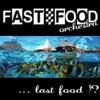 Last Food?!
