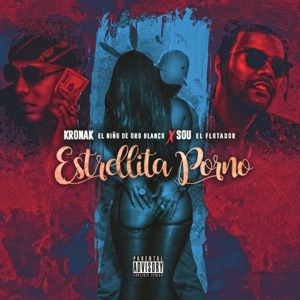 Estrellita Porno (feat. Sou El Flotador) - Single Mp3 Download