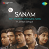 SANAM - Yeh Raaten Yeh Mausam (feat. Simran Sehgal)  artwork