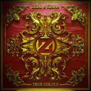 Zedd & Ke$ha - True Colors