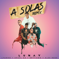 Descargar mp3  A Solas (feat. Brytiago & Alex Rose) [Remix] - Lunay, Lyanno & Anuel AA
