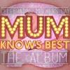 Mum Knows Best 2 - The Album