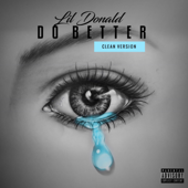 Do Better - Lil Donald