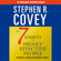 Stephen R. Covey - The 7 Habits of Highly Effective People & the 8th Habit (Abridged)