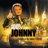 100 % Johnny - Live à la tour Eiffel