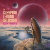 The Claypool Lennon Delirium - Toady Man's Hour