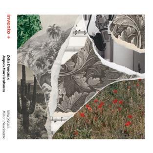 Zélia Duncan e Jaques Morelenbaum Interpretam Milton Nascimento – Invento Mais – Zélia Duncan & Jaques Morelenbaum