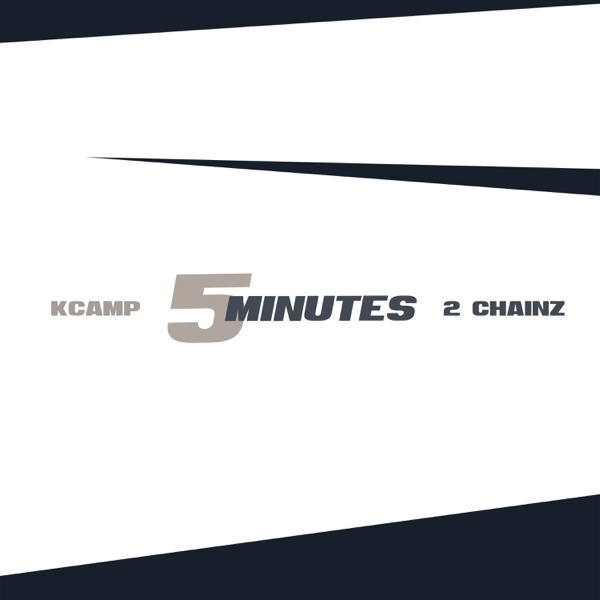 5 Minutes (feat. 2 Chainz) - Single