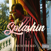 Splashin - Rich The Kid