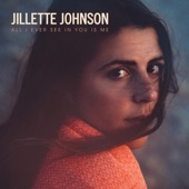 Jillette Johnson - Love Is Blind