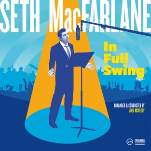 In Full Swing – Seth MacFarlane