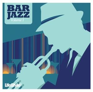 Lifestyle2 - Bar Jazz, Vol. 1
