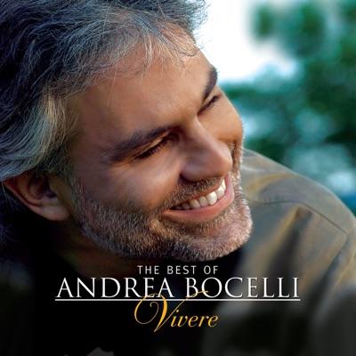 The Best of Andrea Bocelli: Vivere (Bonus Track Version) - Andrea Bocelli