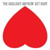 Get Hurt - The Gaslight Anthem