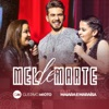Mel De Marte feat Maiara Maraisa Ao Vivo Single