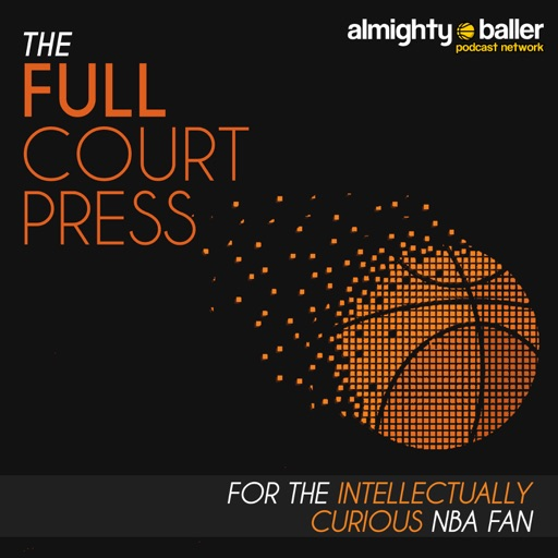 Cover image of Full Court Press | For the Intellectually Curious NBA Fan | National Basketball Association Fans