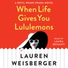 When Life Gives You Lululemons: A Devil Wears Prada Novel (Unabridged) AudioBook Download