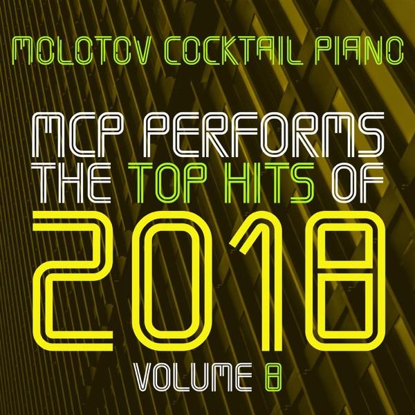 MCP Top Hits of 2018, Vol. 8 (Instrumental)