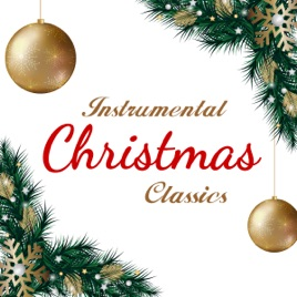 Christmas Instrumental.Instrumental Christmas Classics By 101 Strings Orchestra