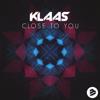 Klaas - Close to You (Radio Edit) artwork