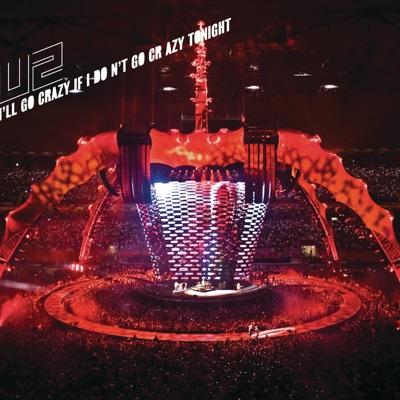 I'll Go Crazy If I Don't Go Crazy Tonight - EP - U2