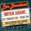 Live Broadcast 1st February 1985 Hollywood Palladium, Bryan Adams