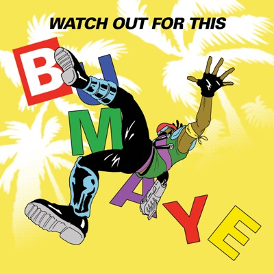Watch Out for This (Bumaye) [feat. Busy Signal, The Flexican & FS Green] - Single - Major Lazer