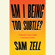Sam Zell - Am I Being Too Subtle?: The Adventures of a Business Maverick (Unabridged)