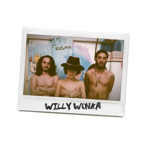 Willy Wonka (feat. Paulina & Jafé) - Single Mp3 Download