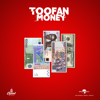 Toofan - Money artwork