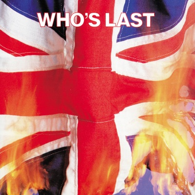 Who's Last (Live) - The Who