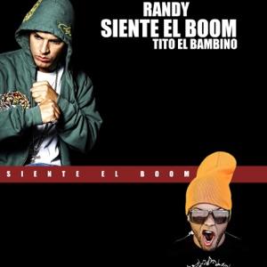 Siente el Boom (feat. Tito El Bambino) - Single Mp3 Download