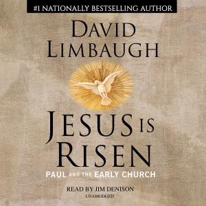 Jesus Is Risen (Unabridged) - David Limbaugh audiobook, mp3