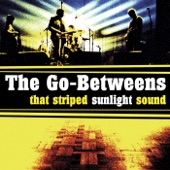 The Go-Betweens - Here Comes a City