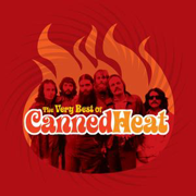 The Very Best of Canned Heat - Canned Heat - Canned Heat