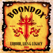 Liquor, Lies And Legacy-Boondox