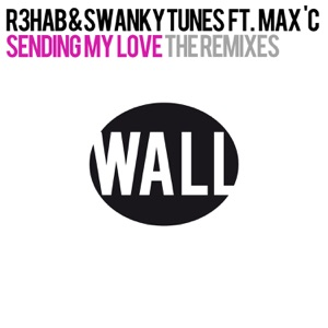 Sending My Love (feat. Max C) [The Remixes] - EP Mp3 Download