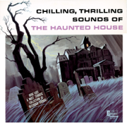 The Haunted House - Walt Disney Sound Effects Group - Walt Disney Sound Effects Group